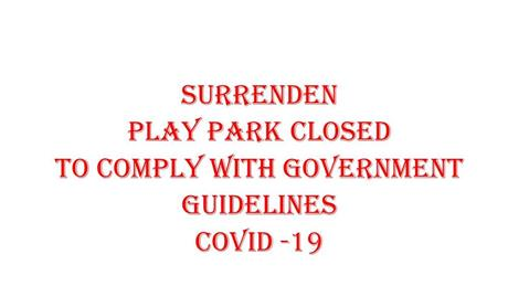- Surrenden Play Park Closed